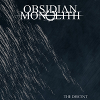 Obsidian Monolith - The Descent