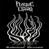 Plague Upon The Living - Robeman Dreams (CD 1)