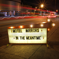 Motel Mirrors - In the Meantime (feat. Amy LaVere, John Paul Keith & Will Sexton)