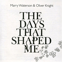 Waterson, Marry - The Days That Shaped Me