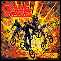 Cocaine Wolves - Second Scorching