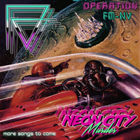Neon City Murder - Neon City Murder & Formless Voyager - Operation Fm-Nv (Ep)