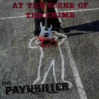 The Paynkiller - At The Scene Of The Crime