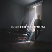 Hybrid (GBR) - Light Of The Fearless
