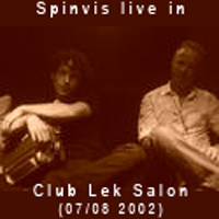 Spinvis - Live In Club Lek Salon