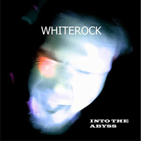Whiterock - Into The Abyss