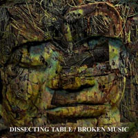 Dissecting Table - Broken Music