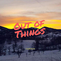 Car3939 - Out Of Things