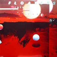 Floaters - Float Into The Future (LP)