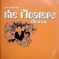 Floaters - The Best Of The Floaters