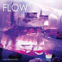 Rosenhof, Alex - Flow