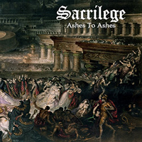 Sacrilege (GBR, Gillingham) - Ashes to Ashes