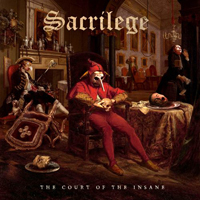 Sacrilege (GBR, Gillingham) - The Court of the Insane