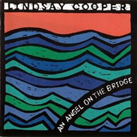 Cooper, Lindsay  - An Angel On The Bridge