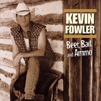 Fowler, Kevin - Beer, Bait & Ammo