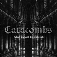 Catacombs - Echoes Through The Catacombs (EP)