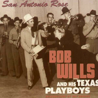 Bob Wills (USA) - Wills & His Texas Playboys - San Antonio Rose (Cd 10)