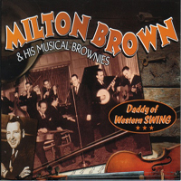 Brown, Milton - Daddy Of Western Swing (Cd 4: Keep A Knockin')