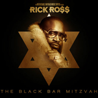 Rick Ross - The Black Bar Mitzvah