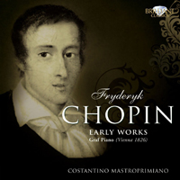 Mastroprimiano, Costantino - Chopin: Early Works