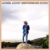 Moxey, Michael - Heartbreakers Rodeo