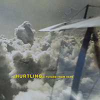 Hurtling - Future From Here