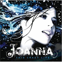 Joanna - This Crazy Life