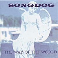 Songdog - The Way Of The World
