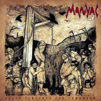 Manyac - Death Sentence For Tomorrow