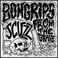 Scuzz - Bong Rips from the Grave