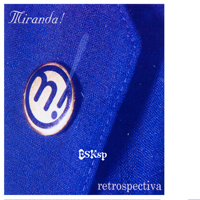 Miranda (Spa) - Retrospectiva