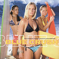 Soundtrack - Movies - Blue Crush