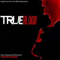 Soundtrack - Movies - True Blood (composed & performed by Nathan Barr)