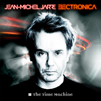 Jarre, Jean-Michel - Electronica 1 - The Time Machine