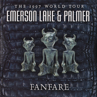 ELP - Fanfare.The 1997 World Tour