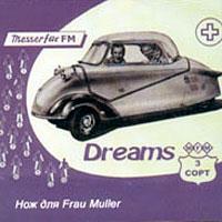 Нож Для Frau Müller - Dreams Третий Сорт (2000)