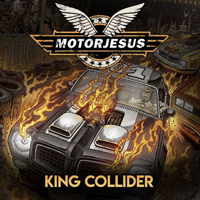 Motorjesus - King Collider