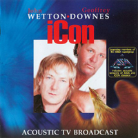 Wetton, John - Icon: Acoustic TV Broadcast (Split)