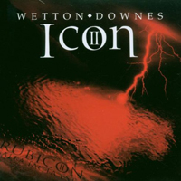 Wetton, John - Icon II: Rubicon (Split)