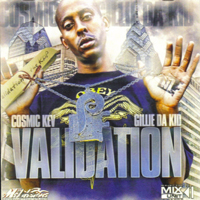 Cosmic Kev And Gillie Da Kid - Validation