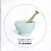 Namlook, Pete - The Ambient Cookbook II (CD 3)