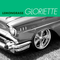Lemongrass - Gloriette (EP)