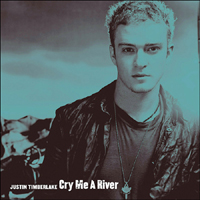 Timberlake, Justin - Cry Me A River (UK Single)