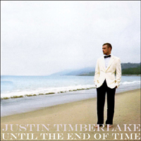 Timberlake, Justin - Until The End Of Time (Club Remixes, Promo Single)