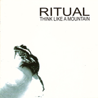 Ritual (Swe) - Think Like A Mountain