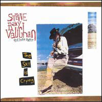 Vaughan, Stevie Ray - Sky Is Crying