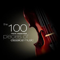 Various Artists [Classical] - The 100 Most Essential Pieces Of Classical Music (CD 6)
