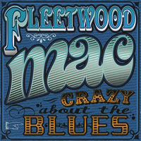 Fleetwood Mac - Madison Blues (CD 1: Crazy About The Blues)