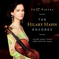 Hahn, Hilary - In 27 Pieces: The Hilary Hahn Encores (CD 1)