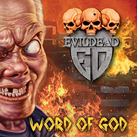 Evildead (USA) - Word of God (Single)
